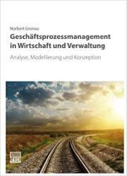 Cover Gronau Geschäftsprozessmanagement in Wirtschaft und Verwaltung